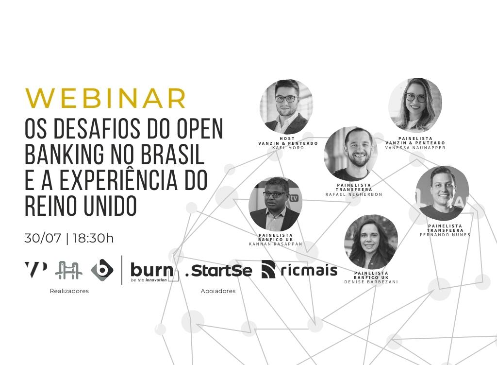 Webinar - Os Desafios do Open Banking no Brasil e a experiência do Reino Unido